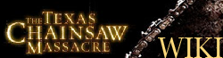 The Texas Chainsaw Massacre Wiki