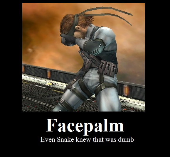 [Solid_Snake_Facepalm]