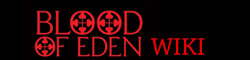 Blood of Eden Wiki